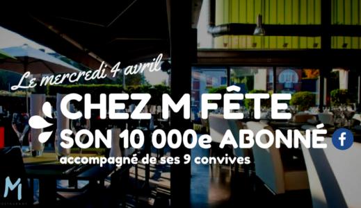 Le 10000e abonné de Chez M