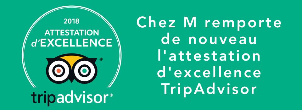Chez M remporte de nouveau l'attestation d'excellence TripAdvisor 2018