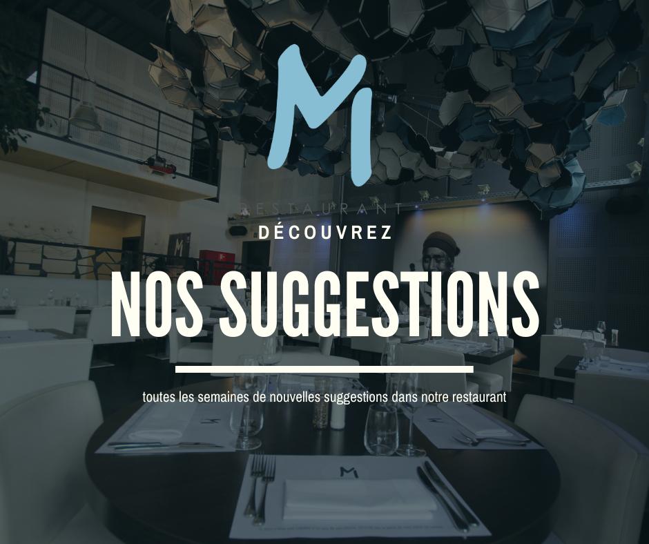 Les suggestions du restaurant Chez M